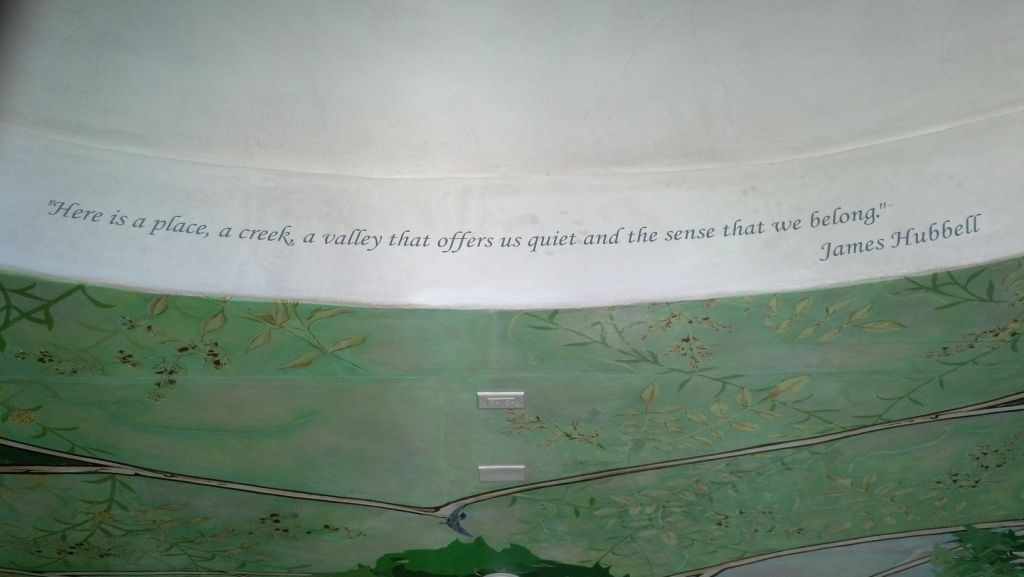 Here is a place, a creek, a valley that offers us quiet and the sense that we belong. - James Hubbell
